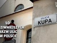 10 Najdziwniejszych nazw ulic w Polsce