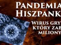 Pandemia Hiszpanki - wirus grypy, który zabił miliony