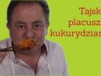 Robert Makłowicz - Tajskie placuszki kukurydziane