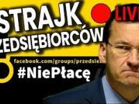 Transmisja: Strajk Przedsiębiorców w Polsce NA ŻYWO / Live (Gościnnie: Paweł Tanajno) / Pieniądze