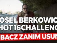 Poseł Berkowicz też potrafi w hot16challenge