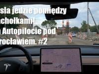 Tesla jedzie pomiędzy pachołkami! Na Autopilocie pod Wrocławiem