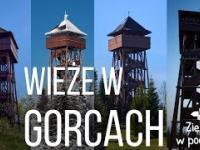 Wieże widokowe w Gorcach (i okolicy)
