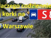 Dlaczego codziennie są korki na S8 w Warszawie?