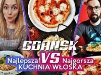 Najlepsza VS Najgorsza | Kuchnia Włoska w Gdańsku!
