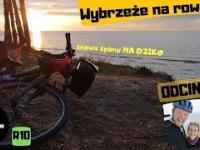 Wyprawa rowerowa wybrzeżem - R10 - latarnie: Świnoujście, Kikut, Niechorze