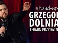 Grzegorz Dolniak - TERMIN PRZYDATNOŚCI - stand-up 2020