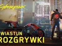 Cyberpunk 2077 — Oficjalny Zwiastun Rozgrywki