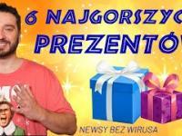 6 najgorszych prezentów - NEWSY BEZ WIRUSA