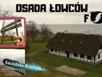 Osada łowców fok i Kaszubska Atlantyda   szlak R10   Gdańsk - Hel