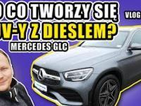 Po co tworzy się SUV-y z Dieslem? - Mercedes GLC - vlog 52