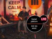 Kwiat Jabłoni - Nie ma mnie - live MUZO.FM