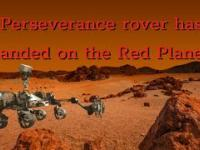 Perseverance rover has landed on the Red Planet Mars 2020