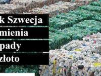 Jak Szwecja Zamienia Odpady W Złoto
