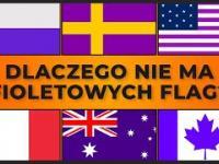 Dlaczego ŻADEN KRAJ nie ma fioletowej flagi?