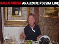 Paulo Sousa analizuje polską ligę
