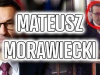 Dlatego Morawiecki UKRYWA swoją przeszłość