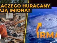 Dlaczego huragany mają imiona i kto je nadaje?