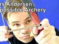Lars Andersen - świetna sztuczki z łukiem