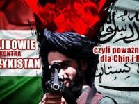 Dlaczego afgańsko-tadżyckie spięcia to problem dla Chin i Rosji? | Andrzej Szurek