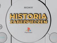 Historia zabezpieczeń PlayStation